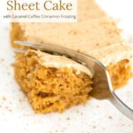 Piece of pumpkin sheet cake with a bite taken out and text overlayed.