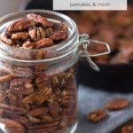 Jar of maple pecans with text overlay
