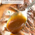 Spooning honey butter sauce on sliced pork tenderloin with text overlay