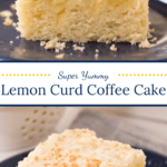Slices of Coffee Cake with text overlay in middle.