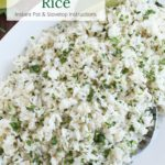 Overhead platter of Cilantro Lime Rice with text overlay
