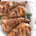 Best Ever Grilled CHicken on platter with text overlay