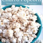 Bowl of white chocolate churro popcorn with text overlay