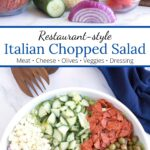 Ingredients for Italian Chopped Salad on counter and in serving bowl with graphic overlay.