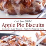 Upclose of Apple PIe Biscuits in a skillet with graphic overlay