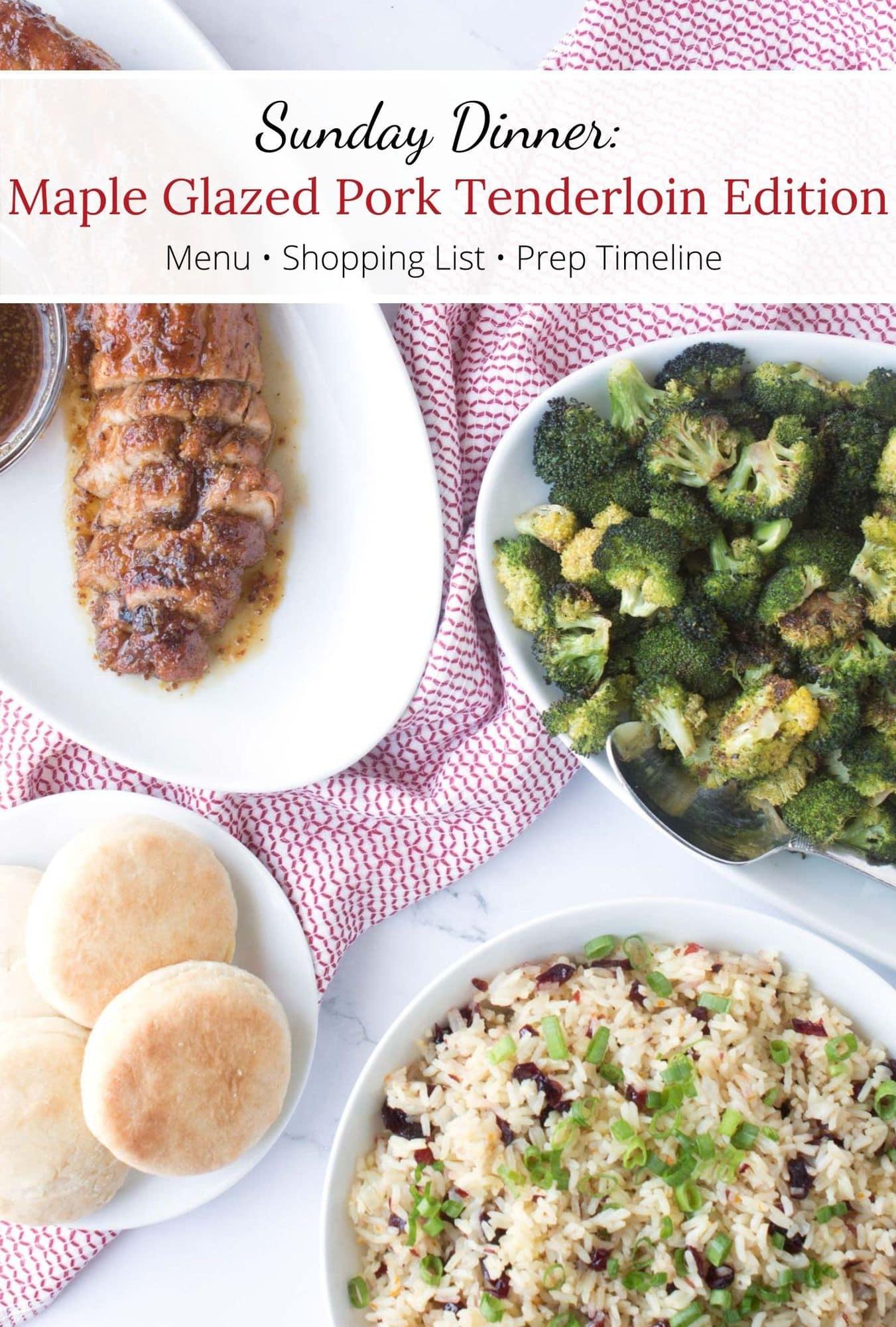 Maple Glazed Pork Tenderloin Edition Sunday Dinner menu with graphic overlay.