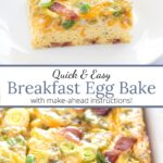 Graphic on a picture of Breakfast Egg Bake with Bacon and Green Chilis.
