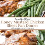 Long pin image of Sheet pan dinner of honey mustard chicken, veggies, and potatoes with graphic overlay.