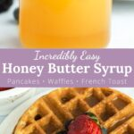 JAr of honey butter syrup with waffles and berries covered with a graphic image.