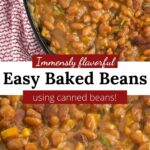 Two pictures of easy baked beans with graphic overlay.