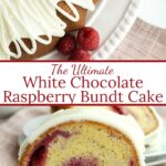 White chocolate raspberry bundt cake with graphic overlay.