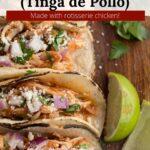 Pollo de tinga in a corn tortilla with graphic overlay.