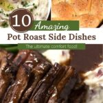 Collage of pictures of pot roast, dinner rolls, and mashed potatoes with text overlay.